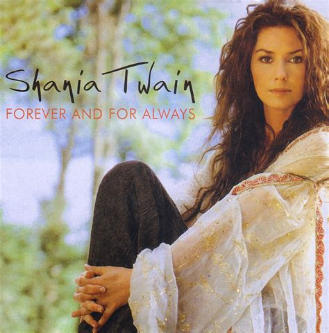 Shania Twain Discography: Forever And For Always - Single