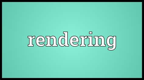 Rendering Meaning - YouTube