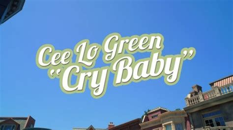 Free download Cee Lo Green - Cry Baby (Official Video